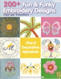 200 Fun & Funky Embroidery DesignsLeisure Arts - Product Image