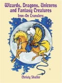 Wizards, Dragons, Unicorns and Fantasy CreaturesChristy Shaffer/Dover Publications - Product Image