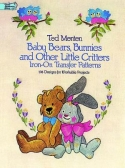 Baby Bears, Bunnies and Other Little CrittersTed Menten/Dover Publications - Product Image